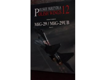 POLISH WINGS 12 MIG-29 / MIG-29-UB PART 2   STRATUS ENGLISH TEXT