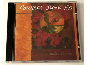 Cowboy Junkies / Black Eyed Man CD