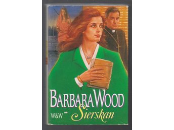 Wood, Barbara: Sierskan.