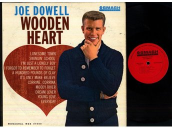 JOE DOWELL - WOODEN HEART