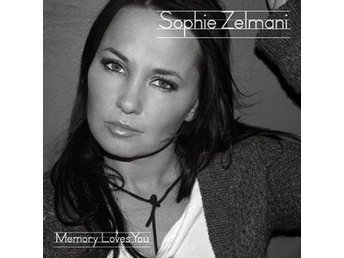 SOPHIE ZELMANI: Memory Loves You 2007 CD