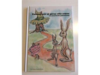 Kaninen som så gärna ville somna - inbunden - Carl-Johan Forssén Ehrlin - Linköping - Kaninen som så gärna ville somna - inbunden - Carl-Johan Forssén Ehrlin - Linköping
