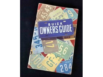 BUICK Owners Guide  ,,1949 Instruktionbok / Manual