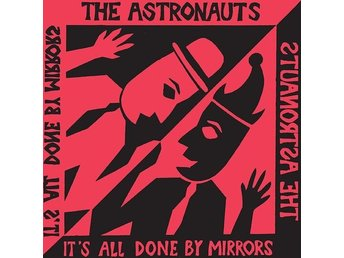 Astronauts: It's All Done By Mirrors (Vinyl LP)