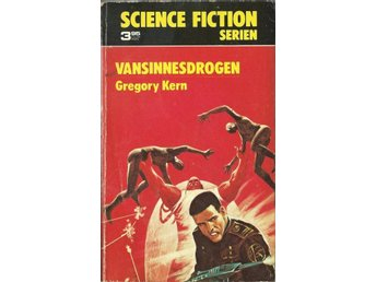 Vansinnesdrogen - Kern - Science Fiction Serien Nr. 9