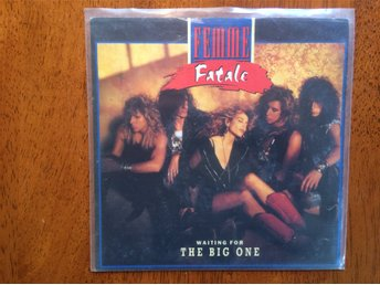 "Femme Fatale ""Waiting for the big one"""