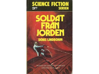 Soldat från Jorden - Lindbohm - Science Fiction Serien Nr. 5