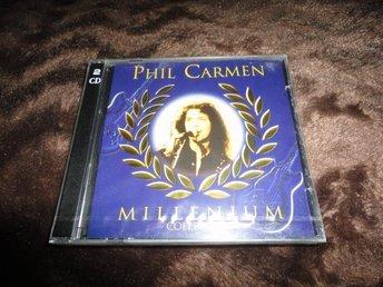 PHIL CARMEN --MILLENIUN COLLECTION --2 CD (NYINPLASTAD) - Köping - PHIL CARMEN --MILLENIUN COLLECTION --2 CD (NYINPLASTAD) - Köping