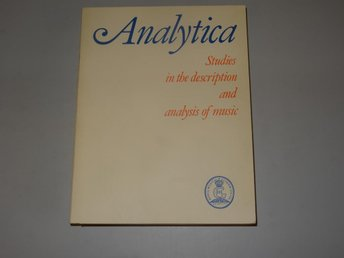Analytica - Studies in the description and analys of music