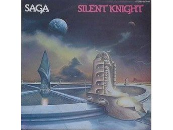 Saga title*  Silent Knight *Pop Rock, Prog Rock Scandinavia LP