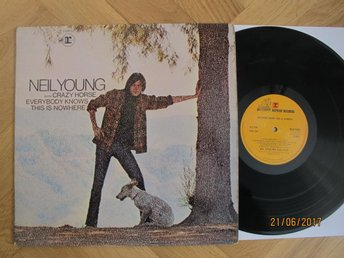 Neil Young - Everybody Knows This Is Nowhere, UK lp 1969