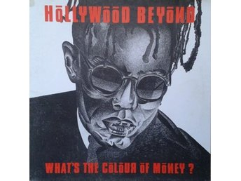 Hollywood Beyond *What's The Colour Of Money?* House, Disco, Synth-pop12""