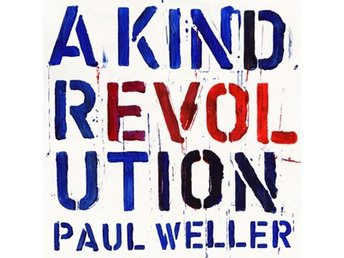 Weller Paul: A kind revolution (Vinyl LP + Download)