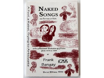 Frank Bangay - Naked Songs of Rhytms of Hope