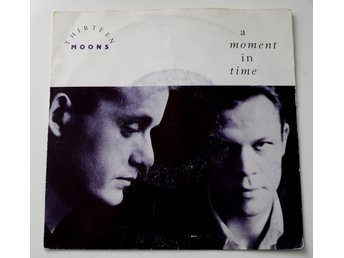 "Thirteen Moons / A Moment In Time 7"" 1990"