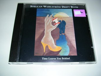 STELLAN WAHLSTRÖM DRIFT BAND - time leaves you behind   (cd)