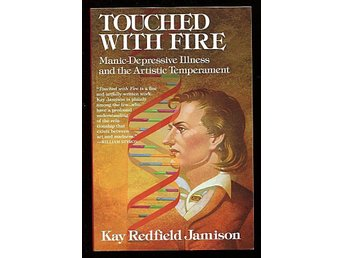 TOUCHED WITH FIRE, Kay Redfield Jamison  MK