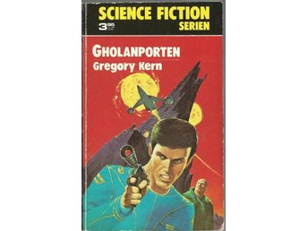 Gholanporten - Kern - Science Fiction Serien Nr. 12