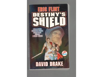 David Drake/Eric Flint - Destiny´s Shield