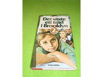 Betty Smith - Det växte ett träd i Brooklyn - Del 2 - Norsjö - Betty Smith - Det växte ett träd i Brooklyn - Del 2 - Norsjö