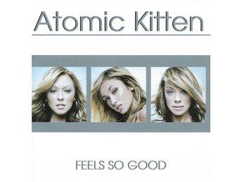 Atomic Kitten - Feels So Good - 2002 - CD - Bålsta - Atomic Kitten - Feels So Good - 2002 - CD - Bålsta
