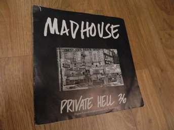 Mad House Madhouse - Private hell 36 Vinyl 7""