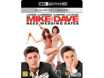 Mike and Dave need wedding dates (4K Ultra HD Blu-ray) - Nossebro - Mike and Dave need wedding dates (4K Ultra HD Blu-ray) - Nossebro