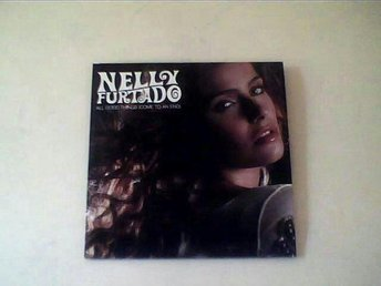 NELLY FURTADO All Good Things (Come To An End)