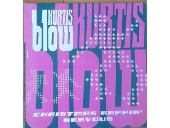 Kurtis Blow * Christmas Rappin' / Nervous Electronic Funk, Hip-Hop UK 12""