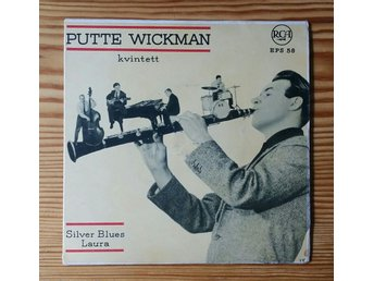 Putte Wickman, Silver Blues, Laura, 1956, Skivan = VG