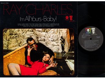 RAY CHARLES - I'M ALL YOURS-BABY