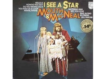 Mouth & MacNeal - I See A Star LP / Philips 1974