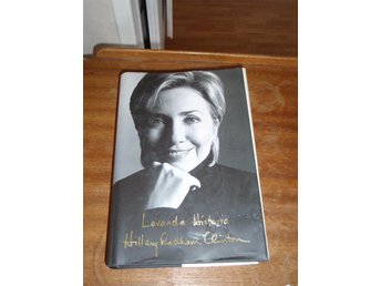 Hillary Rodham Clinton - Levande Historia - Norsjö - Hillary Rodham Clinton - Levande Historia - Norsjö