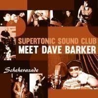 Supertonic Sound Club and Dave Barker - Scheherazade reggae