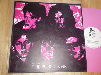 PUBLIC VEIN - With love from  Garageland -87 Pink vinyl   Umeå