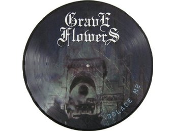 Grave Flowers (Godgory/Loss) -Solace Me pic disc doom metal
