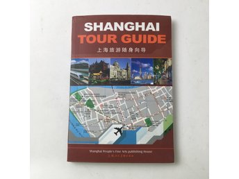 Guidebok, Shanghai tour guide , Lu Huaxiang, Pocket, ISBN: 9787532253326