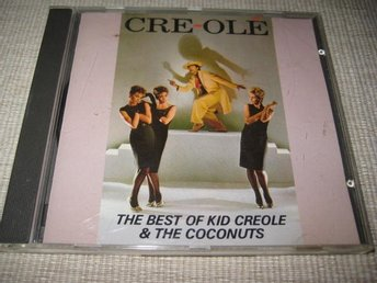 KID CREOLE & THE COCONUTS - THE BEST OF.