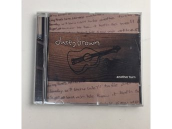 CD-Skivor, Dusty Brown - another turn