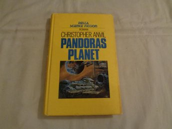 Christopher Anvil  Pandoras planet    Delta SF  1983