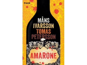 Amarone, Måns Ivarsson, Tomas Petersson