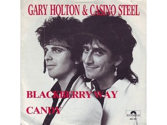 "Gary Holton & Casino Steel 7"" Blackberry Way / Candy"