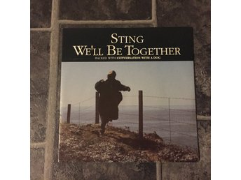 "STING - WE´LL BE TOGETHER. (NM 7"")"