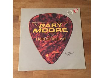 "GARY MOORE - HOLD ON TO LOVE. (12"")"