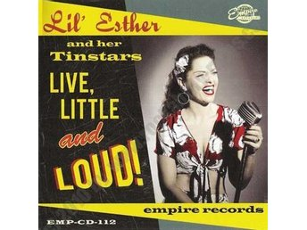 Lil' Esther And Her Tinstars - Live, Little And Loud - CD