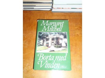 Margaret Mitchell - Borta med vinden - Del I - Norsjö - Margaret Mitchell - Borta med vinden - Del I - Norsjö