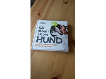 Så smart är din hund - David Alderton