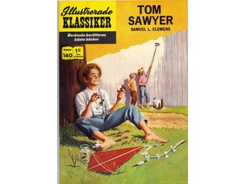 ILLUSTRERADE KLASSIKER nr 140 Tom Sawyer 1:a upplag (VF)