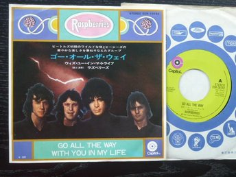RASPBERRIES - Go all the way/With you in my life  Capitol japan -72