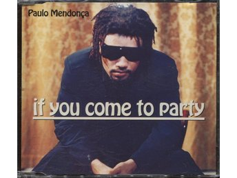 Paulo Mendonça ‎Mendonca - If You Come To Party - 1995 - CD Maxi